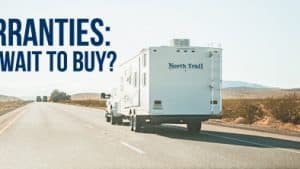RV Warranties: Should I Buy Now