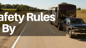 5 RV Safety Rules to Live By (1)