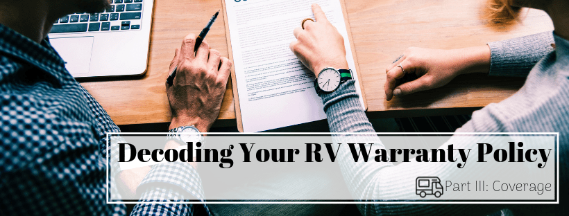 Decoding your RV Warranty Policy (Part III: Coverage)