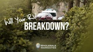 Will Your RV Breakdown?
