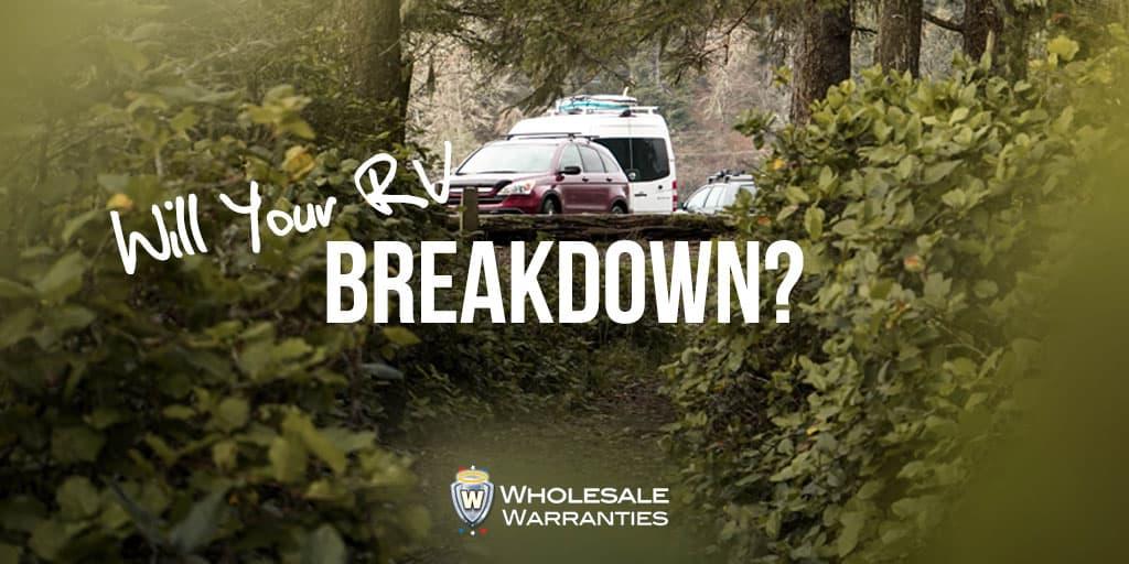Will Your RV Breakdown?