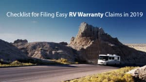 Checklist for Filing Easy RV Warranty Claim in 2019