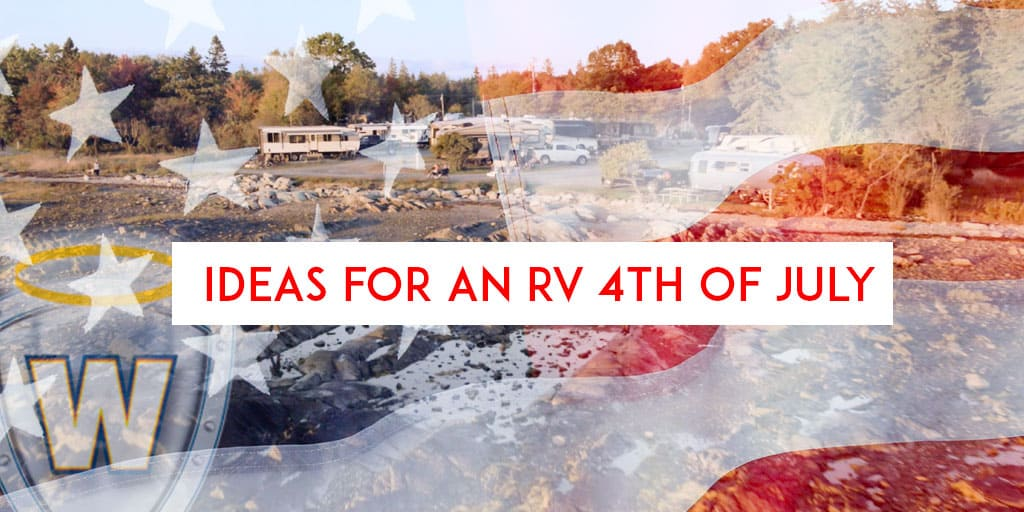 Ideas for an RV 4th of July