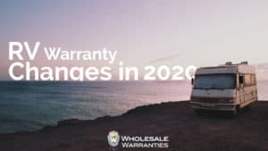 RV Warranty Changes in 2020